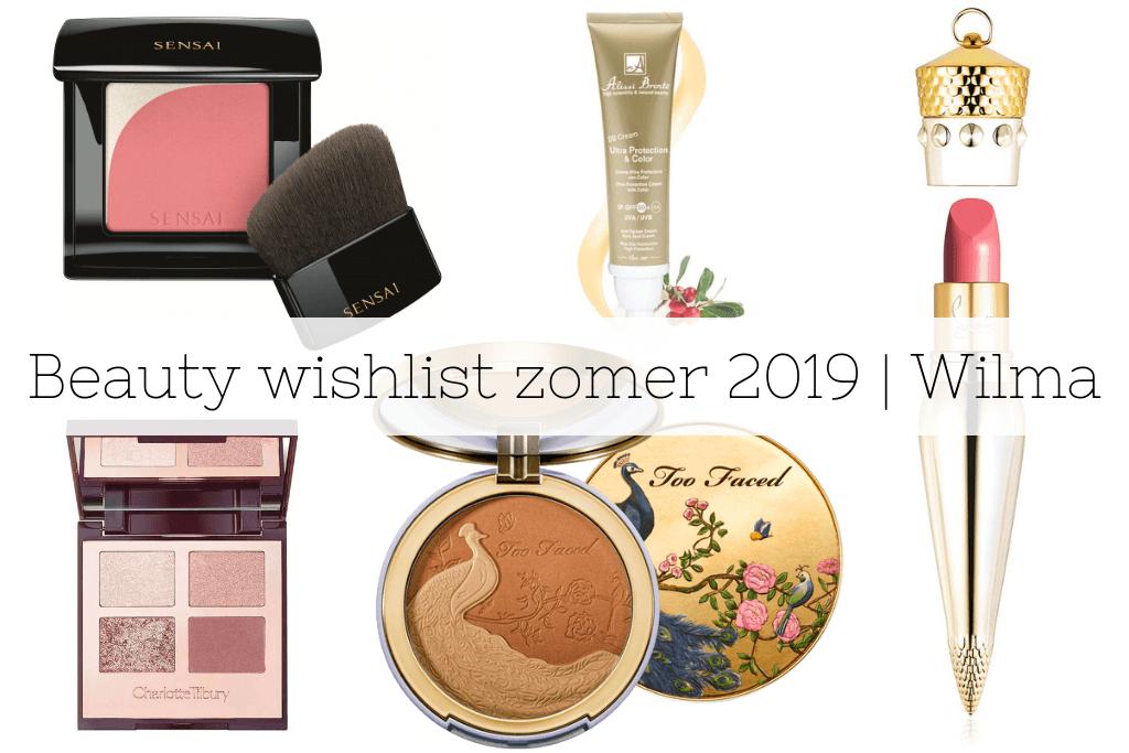 Mijn beauty wishlist voor de zomer 2019 | Wilma